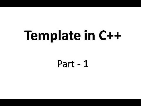 Introduction to Template in C++ Part 1
