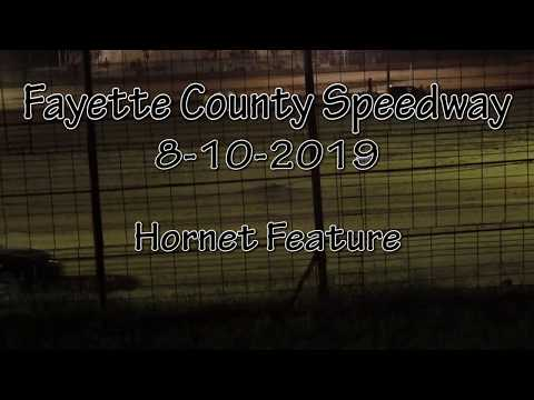 Fayette County Speedway Hornet Feature August 10 2019