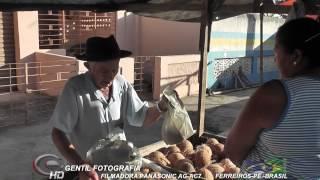 Feira Livre De Ferreiros- PE Vídeo HD Filmadora Panasonic