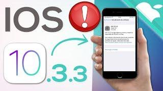 iOS 10.3.3 - IMPORTANTE ACTUALIZAR