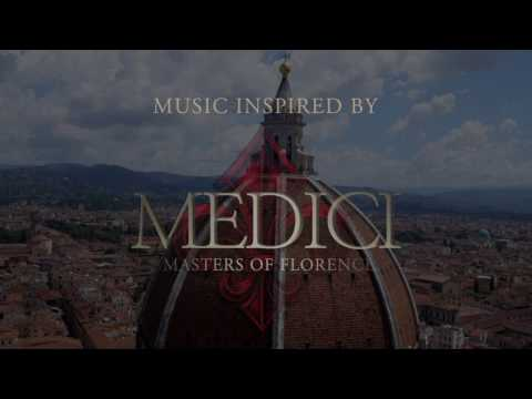 Music Inspired By... Medici: Masters of Florence