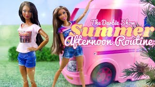 The Darbie Show: Summer Afternoon Routine