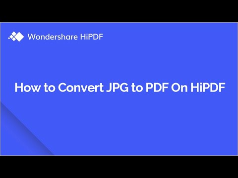 How to Convert JPG to PDF for Free Online | HiPDF