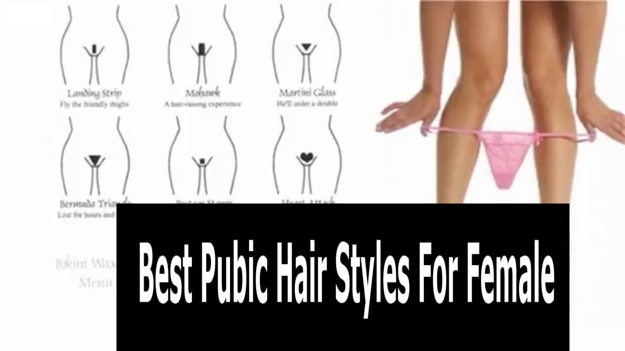 pubic hair styles for women || Best Pubic Hair Styles For Female ...