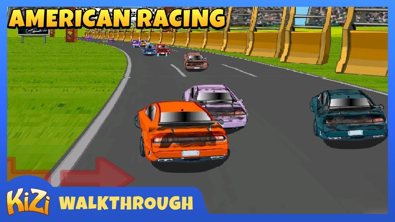 High Quality [Kizi Games] American Racing → Walkthrough