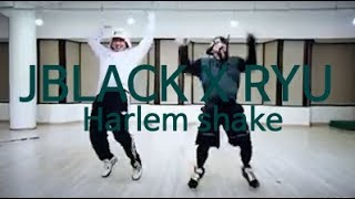J Black (제이블랙) X RYU - Harlem shake