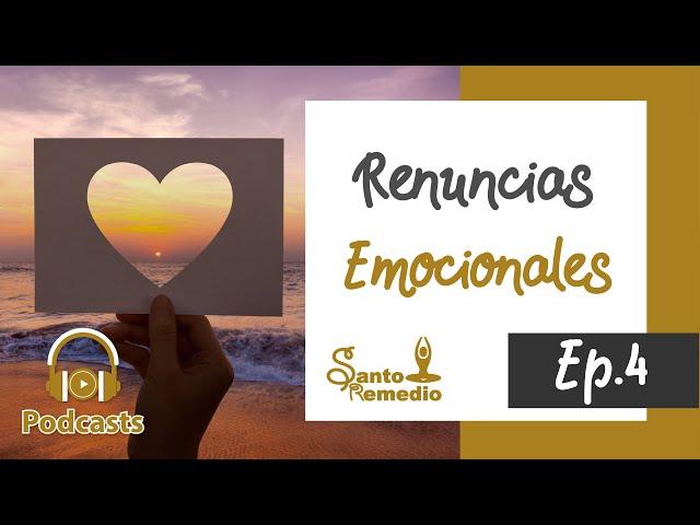 RENUNCIAS EMOCIONALES. Ep. 4 - Santo Remedio Panamá. Farmacia de medicina natural.