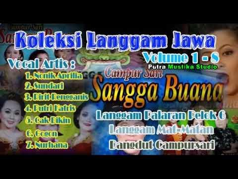 Full Langgam Campursari Sangga Buana Mp3   5 Jam Non Stop