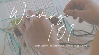 Weave WithAutumn - Plain Weave, Basket Weave, Interlocking Weave