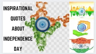 Inspirational Quotes About Independence Day🇮🇳 /Independence Day 2021/ Quotes & Images