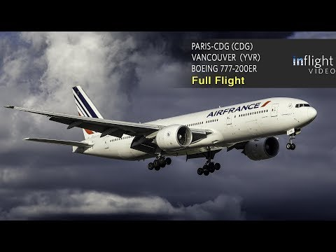 Air France Boeing 777-200ER Full Flight: Paris to Vancouver (with ATC/Live Map)