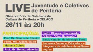 Live: Juventude e Coletivos de Periferia