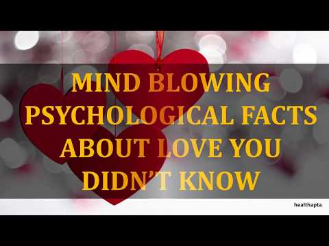 MIND BLOWING PSYCHOLOGICAL FACTS ABOUT LOVE YOU DIDN'T KNOW