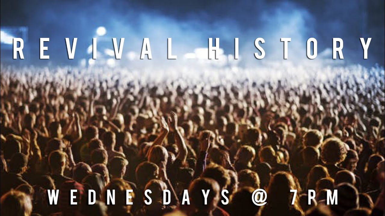 Revival History - 4/22: The Azusa Street Revival