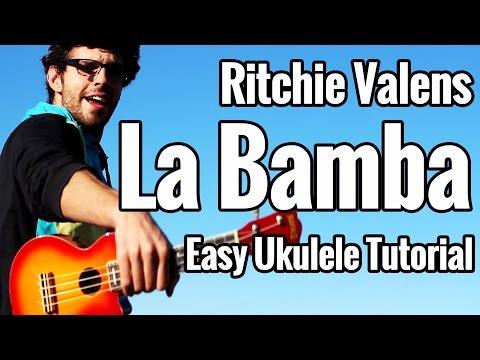La Bamba Ukulele Tutorial - Easy Uke Play Along