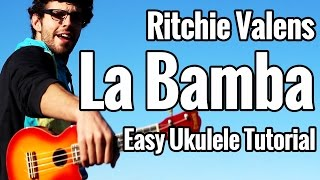 La Bamba Ukulele Tutorial - Easy Uke Play Along