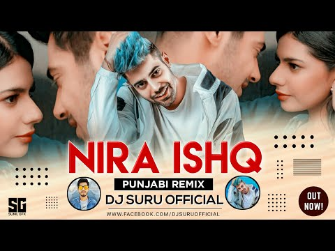 Nira Ishq (Remix) | Dj Suru | Guri | Satti Dhillon | Punjabi Song | Geet Mp3 | Superhit Music