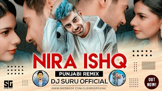 Nira Ishq (Remix) | Dj Suru | Guri | Satti Dhillon | Punjabi Song | Geet Mp3 | Superhit Music