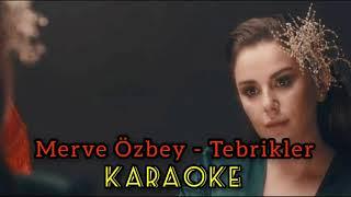 Merve Özbey - Tebrikler karaoke Resimi