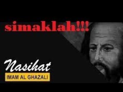 Inilah NASEHAT Imam Al-Ghazali Yang Harus Kita Perhatikan