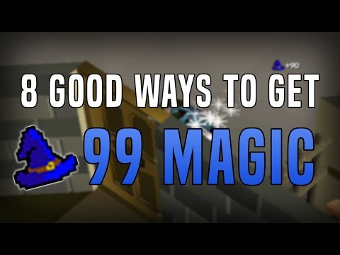 8 Good Ways to Get 99 Magic