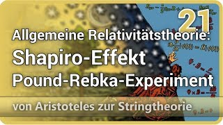 Allgemeine Relativitätstheorie • Shapiro-Effekt, Pound-Rebka-Experiment • AzS (21) | Josef M. Gaßner