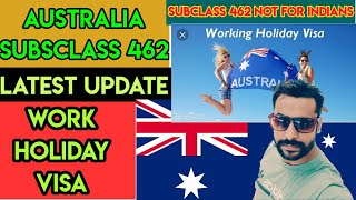 Australia Work Holiday Visa 2019 Latest Update || Australia Subclass 462 Visa | Australia Clarified