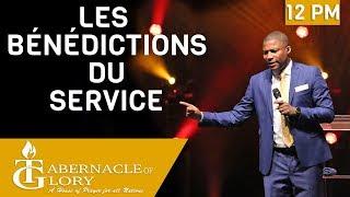 Pasteur Grégory Toussaint | Les Bénédictions du Service | Tabernacle de Gloire | 12PM