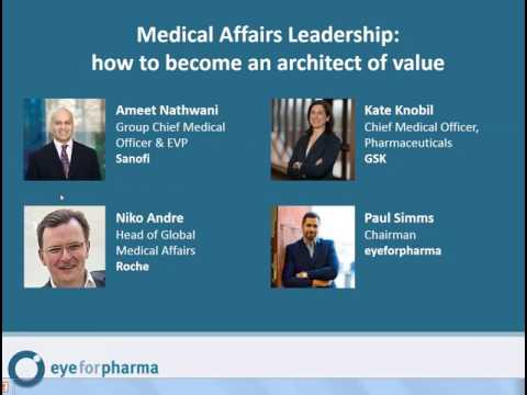 Medical Affairs Leadership: How to become an architect of value