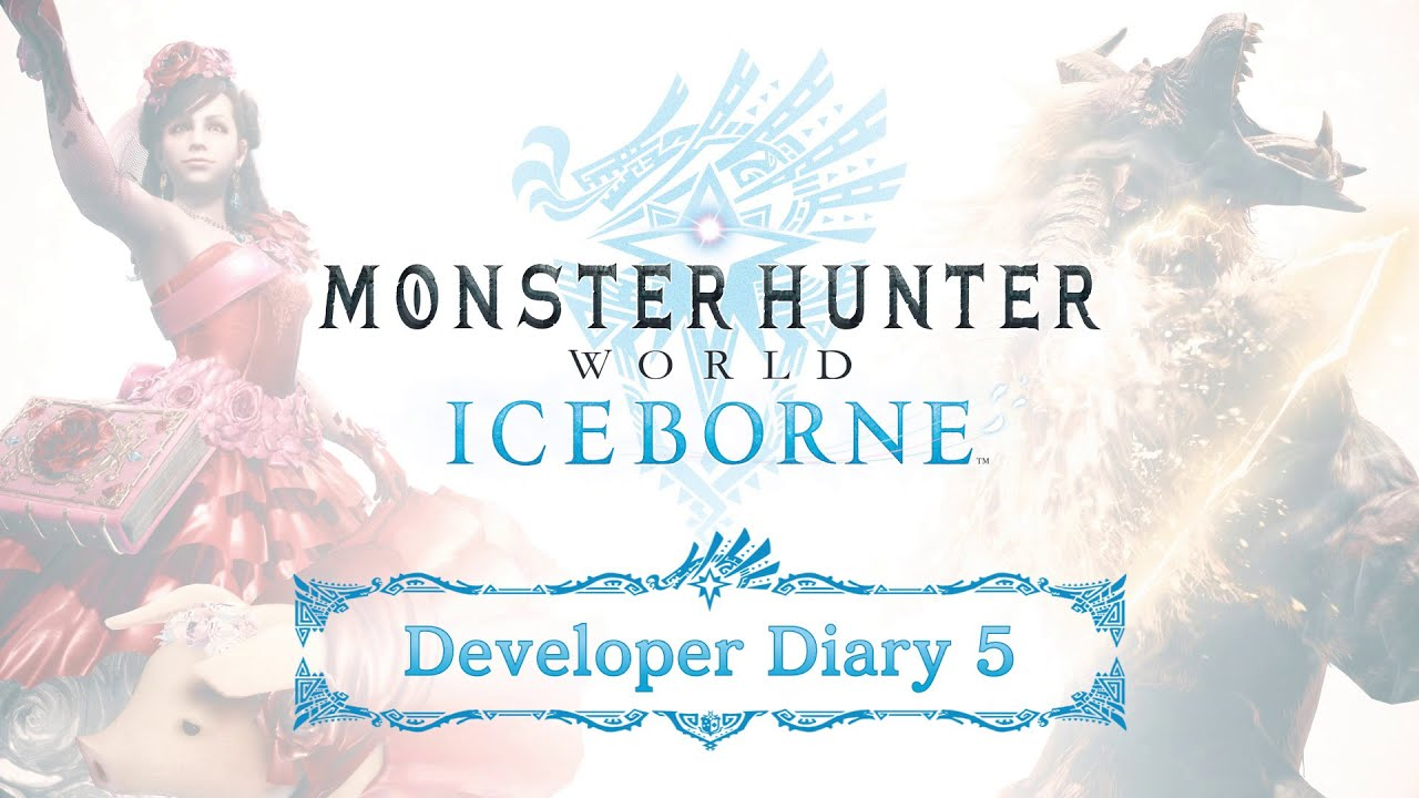 Monster Hunter World: Iceborne - Developer Diary 5