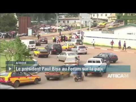 Afrique, Le PRÉSIDENT PAUL BIYA PRESENT AU FORUM SUR LA PAIX