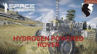 SPACE ENGINEERS Survival Playtest :: HYDROGEN POWERED ROVER :: PART 2