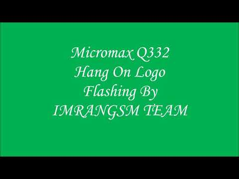 Micromax Bolt (Q332) Hang On Logo | By Flashing done | Solution  Without Any Box