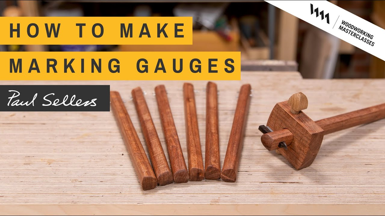 Download How to make Marking Gauges   Paul Sellers
