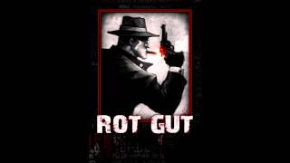 Rot Gut OST - Act III (Brodie Castle)