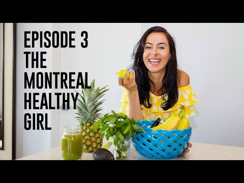 Episode 3  - The Montreal Healthy Girl - Gut Health, Eating Disorders, and More