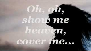 SHOW ME HEAVEN (Lyrics) - Maria McKee