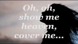 SHOW ME HEAVEN (Lyrics) - Maria McKee