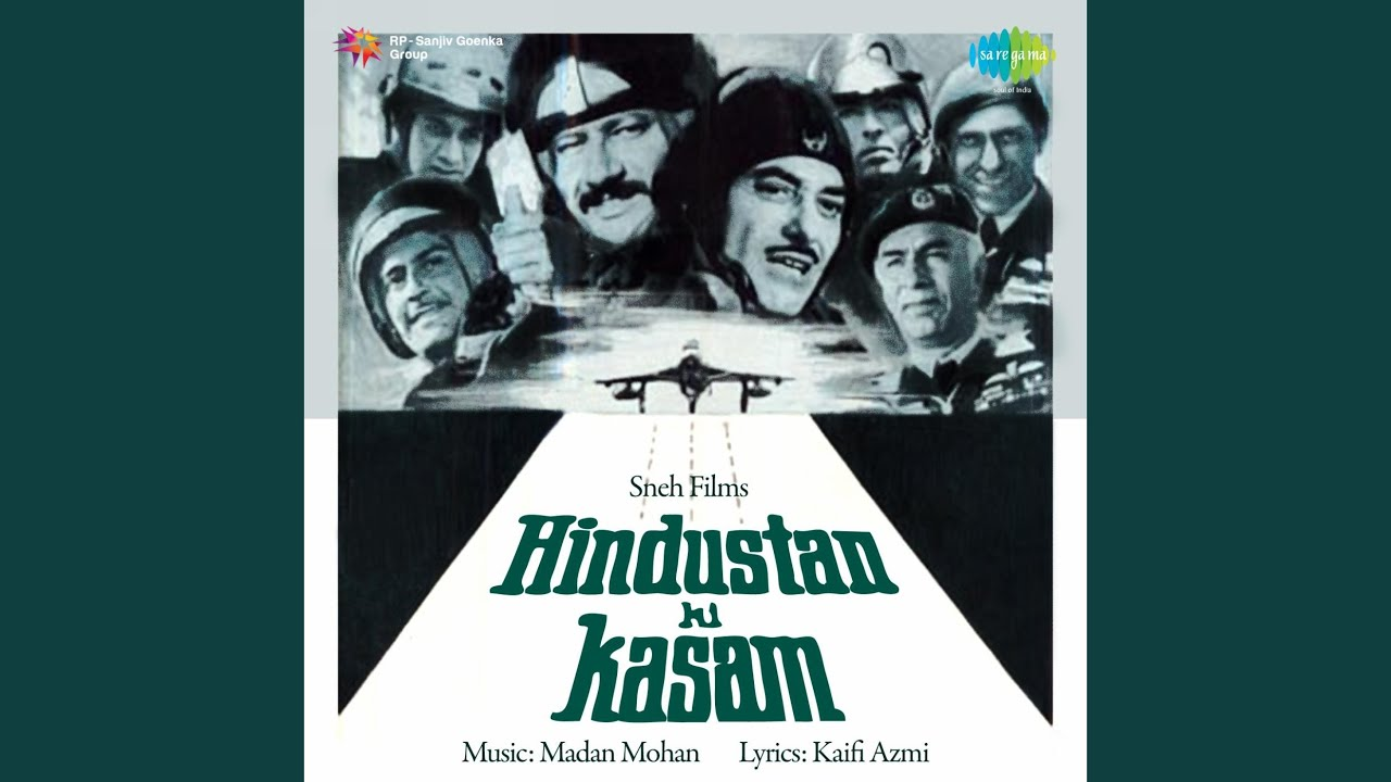 Hindustan Ki Qasam | Atul's Song A Day- A choice collection of Hindi