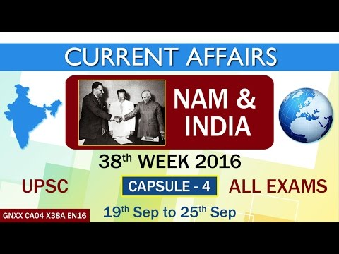 """Current Affairs """"NAM & INDIA"""" Capsule-4 of 38th Week(19th Sept to 25th Sept)of 2016"""