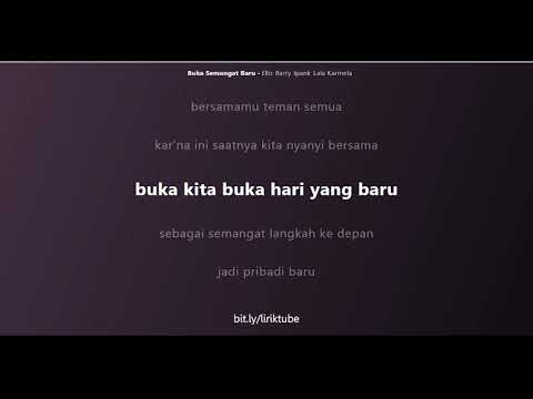 Semangat Baru (song by Lala Feat. Ello, Ipang, Barry St.Locco) | Lirik Tube
