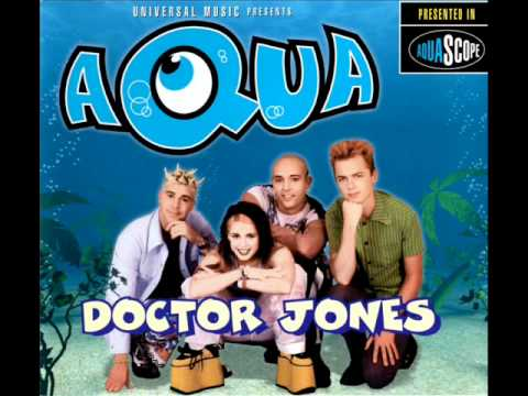 Aqua - Doctor Jones (Antiloop Club Mix)