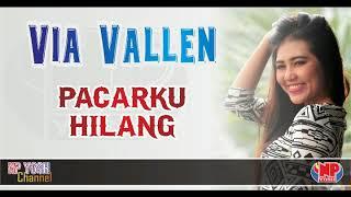 (New) PACARKU HILANG - VIA VALLEN