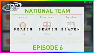 How To Beat All Opponents! | #6 | National Team | Top Eleven 2018