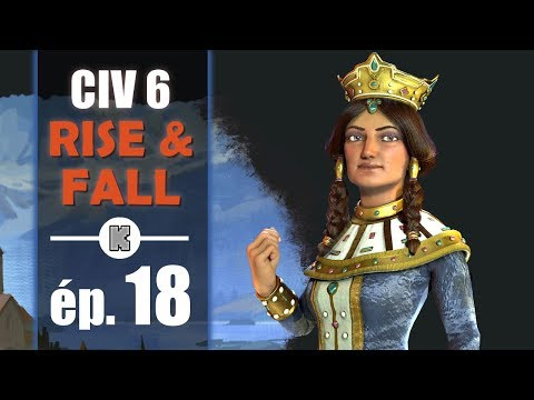 [FR] Civilization 6 RISE AND FALL Géorgie let's play ép 18