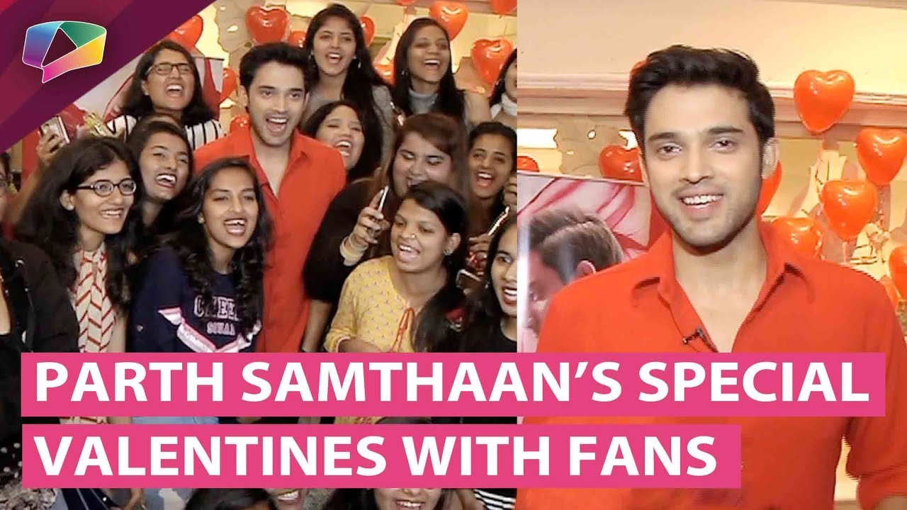 Parth Samthaan Aka Anurag's Special Valentines Celebration With Fans | Kasauti