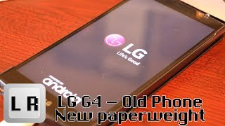 LG G4 - Infinite Boot Loop