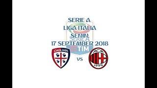 LINK LIVE STREAMING CAGLIARI vs AC MILAN √ [SERIE A] 17/09/2018