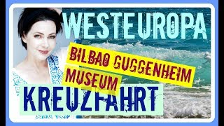 MSC Kreuzfahrt Westeuropa I BILBAO Guggenheim Museum - TAG 7 Reise ...