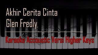 Download Lagu Glenn Fredly - Akhir Cerita Cinta Karaoke Versi Higher Keys mp3